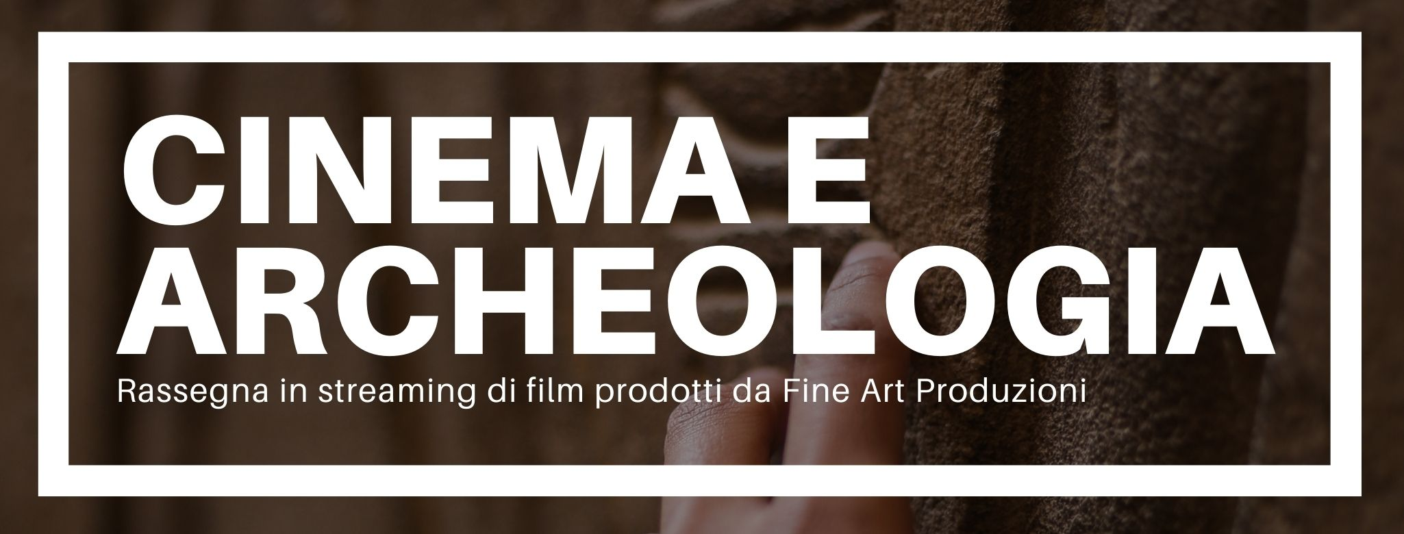 Cinema e Archeologia Banner Eventi